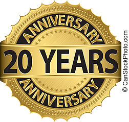 20 years anniversary golden label with ribbon, vector
