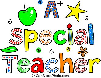 A SPECIAL TEACHER decorative whimsical paterned text design.