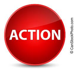 Action elegant red round button