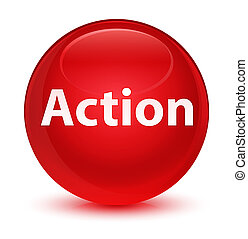 Action glassy red round button