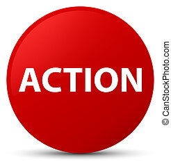 Action red round button