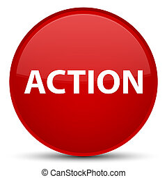 Action special red round button