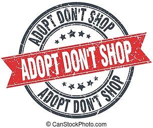 adopt don't shop red round grunge vintage ribbon stamp