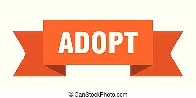 adopt ribbon. adopt isolated sign. adopt banner