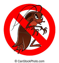 Anti pest sign with a funny cartoon cockroach.