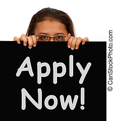 Apply Now Sign And Woman For Work Application
