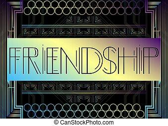 Art Deco Friendship text.