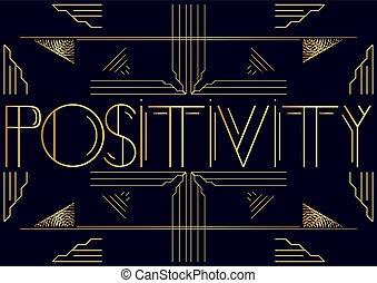 Art Deco Positivity text