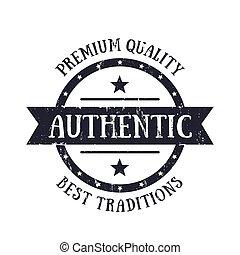 Authentic vintage emblem, vector badge, print
