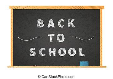 Back to school chalk lettering on blackboard on white