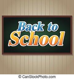 Back to school on blackboard