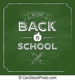 Back to school with blackboard background for poster template