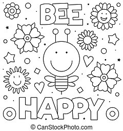 Bee happy. Coloring page. Vector illustration. Bee, flowers.