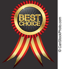 Best choice golden label with red ribbons