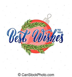 Best wishes to you lettering