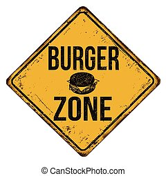 Burger zone vintage rusty metal sign