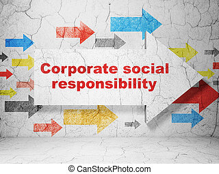 Business concept: arrow with Corporate Social Responsibility on grunge wall background