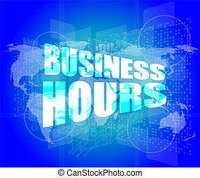 business hours on digital touch screen