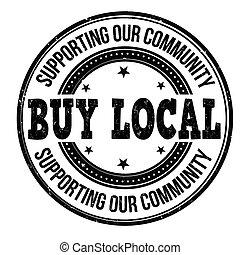 Buy local black grunge rubber stamp on white background, vector illustration