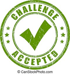 Challenge accepted rubber vector stamp
