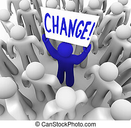 A blue person stands out in a crowd holding a sign reading Change