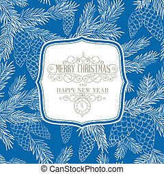 Christmas card with fir-tree branches over blue backdrop. Vector illustration.