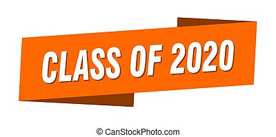 class of 2020 banner template. class of 2020 ribbon label sign
