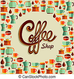 Vintage coffee shop text with flat icons background. This vector illustration is layered for easy manipulation and custom coloring