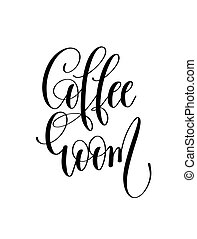 coffee room - black and white hand lettering inscription