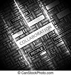 COLLABORATION. Concept illustration. Graphic tag collection. Wordcloud collage.