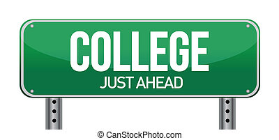 College Just Ahead Green Road Sign illustration design over white