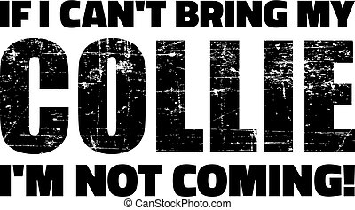 Collie slogan