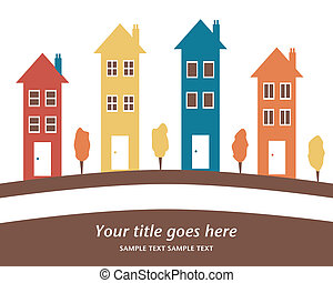 Colorful row of tall houses with space for your text.