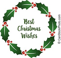 Creative lettering of best christmas wishes, with beauty ornament of red flower frame. Vector