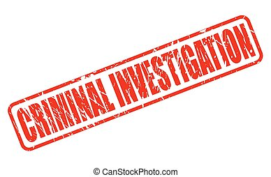 CRIMINAL INVESTIGATION red stamp text on white