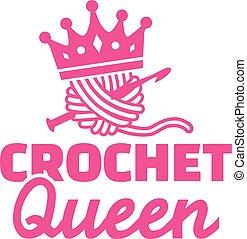 Crochet queen