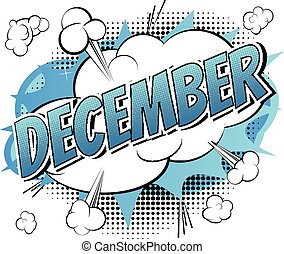 December - Comic book style word on comic book abstract background.