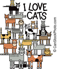 Design of a group of talented, cute cats performing a balancing act, with the words: I Love Cats. Typestyle is my own design.