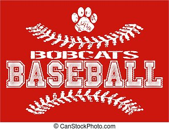 distressed bobcats baseball team design with stitches and paw print for school, college or league