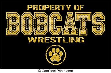 distressed property of bobcats wrestling team for school, college or league