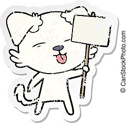 distressed sticker of a cartoon dog holding sign post