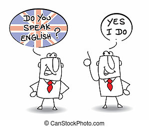 Two men are speaking english.