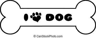 Dog Bone With Text And Love Paw