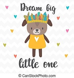 Dream big little one. Inspirational quote. Hand drawn lettering. Motivational poster. Cute puppy