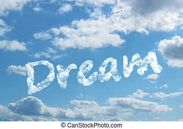 Dream word on cloud concept.