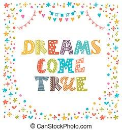 Dreams come true. Cute hand drawn postcard. Template for your design