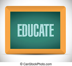 educate message on a board illustration design over a white background