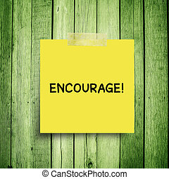 Encourage Definition Motivation Inspiration And Reassurance note on wooden wall