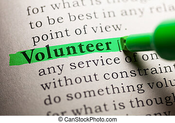 Fake Dictionary, definition of the word Volunteer.