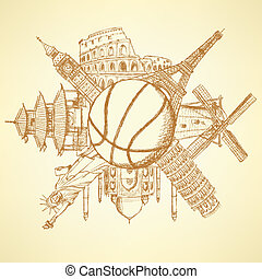 Famous architecture buildings around the basketball ball